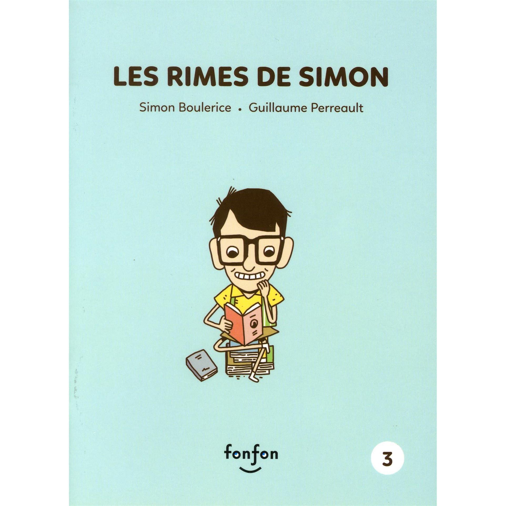 Les Rimes De Simon Simon Et Moi 3 By Simon Boulerice