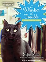 A Whisker of Trouble (Second Chance Cat Mystery, #3)