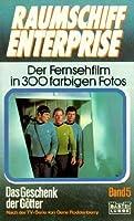 Das Geschenk der Götter (Star Trek Fotoroman, #5)