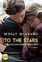 To the Stars - Wenn du die Sterne berührst (Thatch, #2)