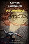 Solomon Bull: When the Friction has its Machine