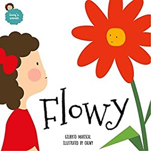 Flowy: English edition (Lucy's world Book 2)