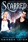 Scarred (Beauty of the Dark, #1)