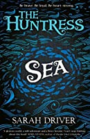 Sea (The Huntress Trilogy #1)