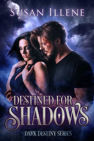 Destined for Shadows (Dark destiny, #1)