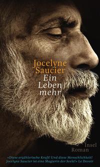 Ein Leben mehr by Jocelyne Saucier