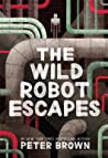 The Wild Robot Escapes (The Wild Robot, #2)