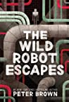 The Wild Robot Escapes (The Wild Robot, #2) audiobook download free
