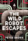 The Wild Robot Escapes (The Wild Robot, #2)