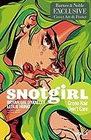 Snotgirl, Volume 1