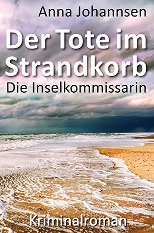 Der Tote im Strandkorb (Die Inselkommissarin 1)