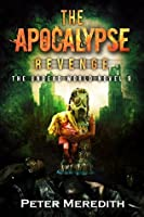 The Apocalypse Revenge (The Undead World, #9)