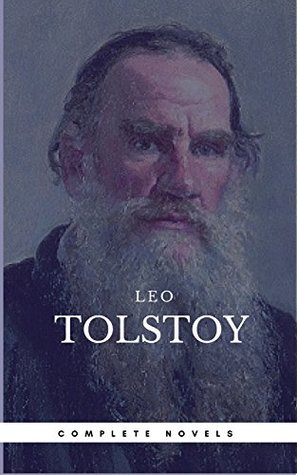 Leo Tolstoy: The Complete Novels and Novellas [newly updated] (Book Center) (The Greatest Writers of All Time)
