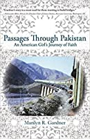 Passages Through Pakistan: An American Girl's Journey of Faith