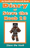 Diary of Steve the Noob 23 (An Unofficial Minecraft Book) (Minecraft Diary of Steve the Noob Collection)