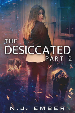 The Desiccated - Part 2