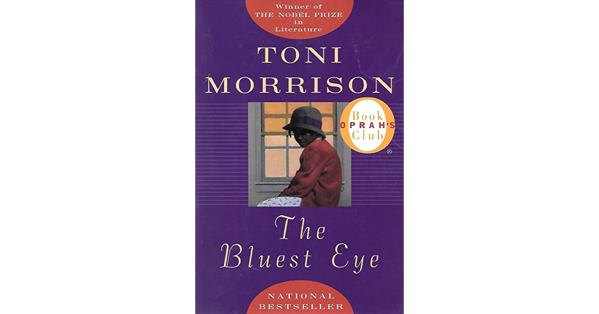 an analysis of the novel the bluest eye by toni morisson Analysis of the bluest eye prologue essay toni morisson's the bluest eye toni morisson's novel the bluest eye is about the life of the breedlove family who.