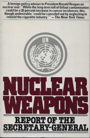 Nuclear Weapons - Report of the Secretary-General