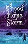Freed by Flame and Storm (Bound by Blood and Sand, #2)