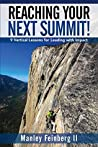 Reaching Your Next Summit!: 9 Vertical Lessons for Leading with Impact