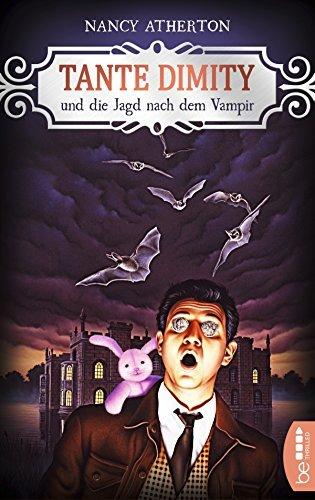 Tante Dimity und die Jagd nach dem Vampir