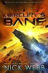 Mercury's Bane (Earth Dawning, #1)