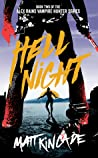 Hell Night (Alex Rains, Vampire Hunter #2)