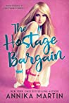 The Hostage Bargain (Taken Hostage by Kinky Bank Robbers, #1)