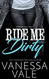 Ride Me Dirty (Bridgewater County #1)