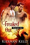 Freaked Out (Midnight Rodeo, #5)