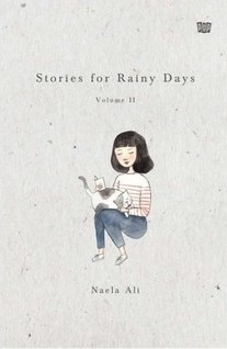 stories for rainy days volume ii by naela ali