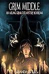 Grim Middle (Aisling Grimlock #4-6)