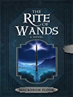 The Rite of Wands (The Rite of Wands, #1)