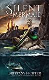 Silent Mermaid (The Classical Kingdoms, #5)