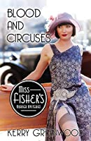 Blood and Circuses (Miss Fisher's Murder Mysteries Book 6)