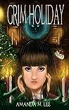 Grim Holiday (Aisling Grimlock #6)