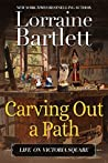 Carving Out A Path (Life On Victoria Square #1)