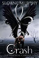 Crash (The Immortal Chronicles, #2)
