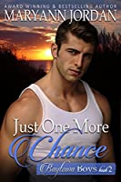 Just One More Chance (Baytown Boys, #2)