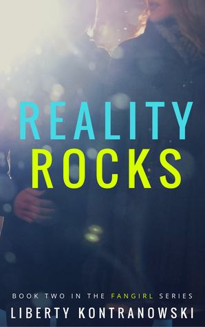 Reality Rocks (Fangirl #2)