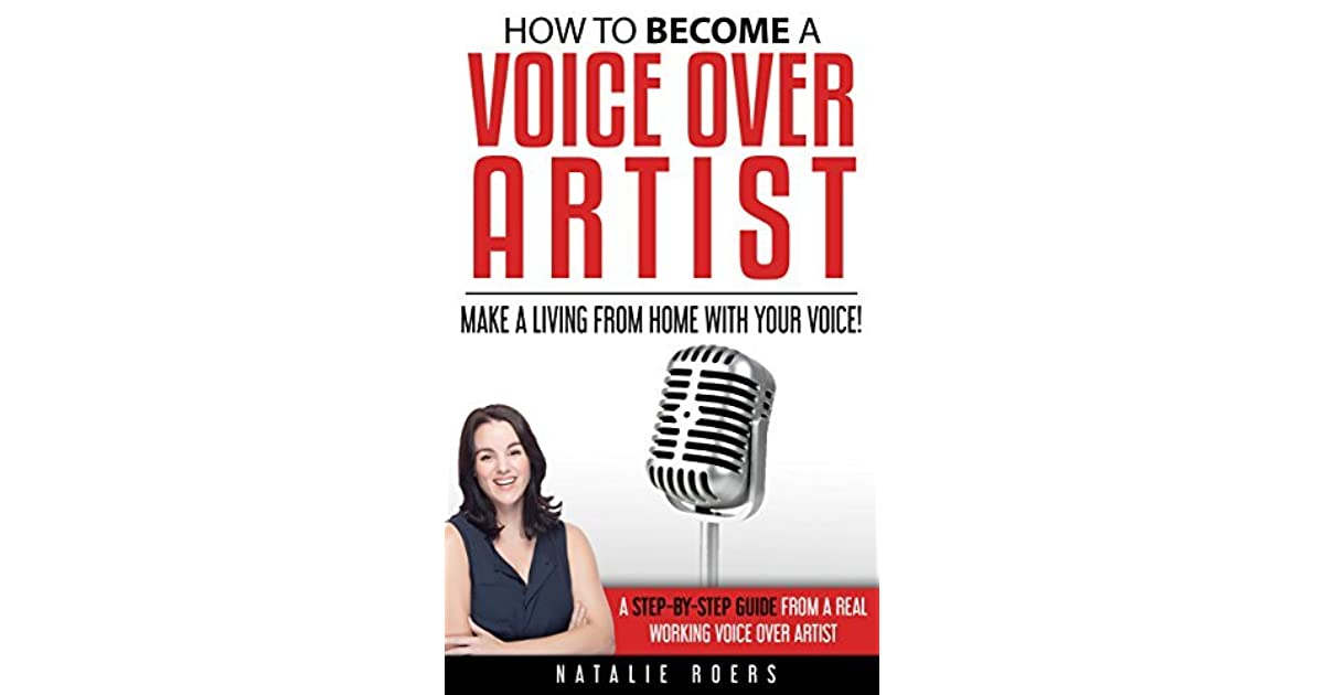 How to Become a Voice Over Artist: Make a Living from Home