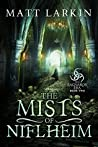 The Mists of Niflheim (The Ragnarok Era #2)