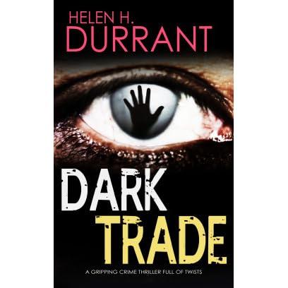 Dark Trade Di Greco 3 By Helen H Durrant