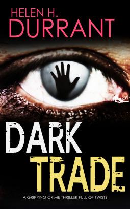 Dark Trade by Helen H. Durrant