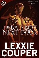 The Bad Boy Next Door (Dangerous Desire, #1)