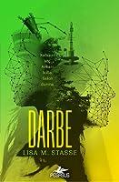 Darbe (Sürgün, #3)