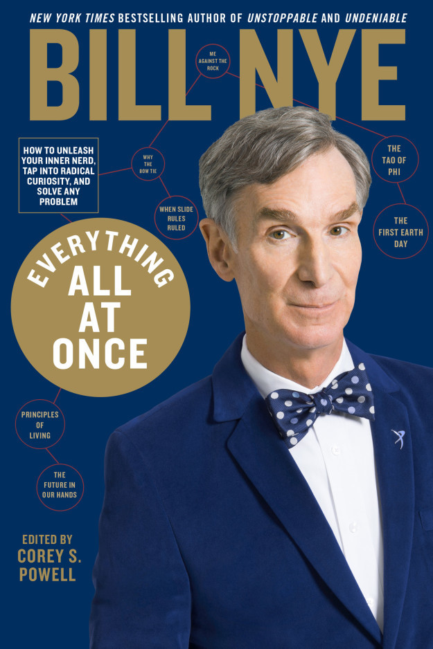 Everything All at Once  How to unleash you - Bill Nye