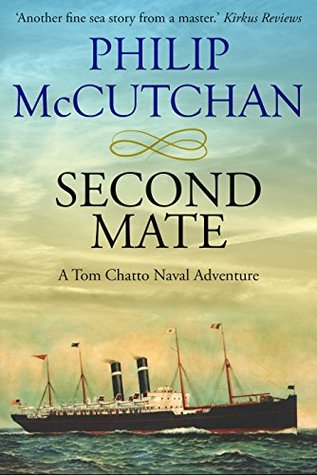 Second Mate (Tom Chatto Naval Adventures #2)