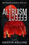 The Altruism Effect (Mastermind Murderers #1)