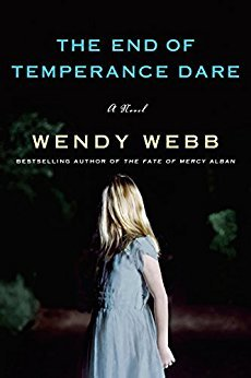 The End of Temperance Dare by Wendy     Webb